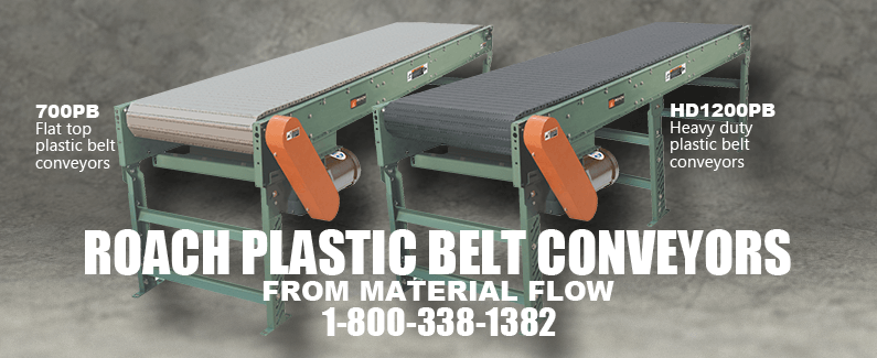 Roach plastic belt conveyors from Material Flow