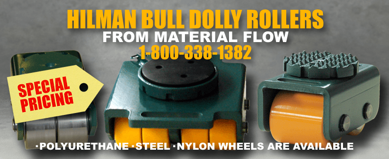 Hilman bull dolly rollers from Material Flow